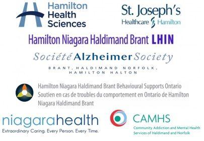 Thanks to our Supporters: Hamilton Health Sciences, St Josephe's Healthcare Hamilton, Hamilton Niagara Haldimand Brandt LHIN, Alzheimer Society, Hamilton Niagara Haldimand Brant Behavioural Supports Ontario, Niagara Health, and Community Addiction and Mental Health Services of Haldimand and Norfolk